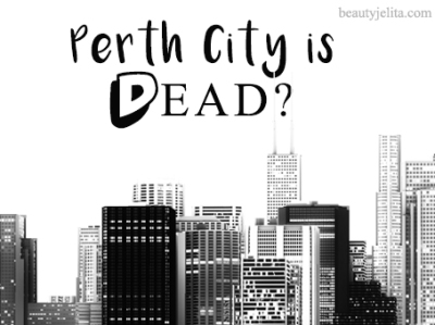 perth-city-is-dead